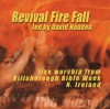 David Hadden - Revival Fire Fall: Live Worship From Hillsborough Bible Week