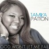 Product Image: Tamika Patton - God Won't Let Me Fail
