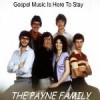 Product Image: The Payne Family - Gospel Music Is Here To Stay