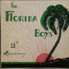 Product Image: The Florida Boys - 13th Anniversary