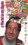 Product Image: Alan Root - A World In My Brain: More Songs For Kids!