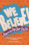 Product Image: Vince Wilcox - We Believe!: Rappin' Up Our Faith: A Musical Statement Of Our Faith For Youth Choir