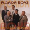 Product Image: The Florida Boys - He Shall Return