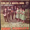 Product Image: The Lewis Family - Sing Me A Gospel Song
