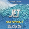 Product Image: Joy House London Presents JET - Alive For Real Vol 3: Wake Up And Wash