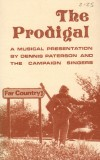 Product Image: Dennis Paterson And The Campaign Singers - The Prodigal