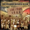 Product Image: Charlie Daniels - Live From Iraq