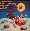 Product Image: Ken Turner - Ken Turner's Christmas With The Critters