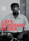 "Product Image: Leo Bud Welch - Late Blossom Blues: The Journey Of Leo ""Bud"" Welch"