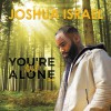 Product Image: Joshua Israel - You're Not Alone