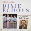 Product Image: Dixie Echoes - Memories - A Tribute To Dale Shelnut