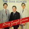 Product Image: Dixie Echoes - Sing Gospel Greats