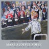 Product Image: London Voices And The London Symphony Orchestra - Make A Joyful Noise!: The Psalms At Abbey Road