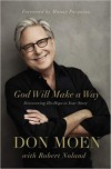 Product Image: Don Moen - God Will Make A Way: Discovering His Hope In Your Story