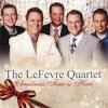 The LeFevre Quartet - Christmas Time Is Here