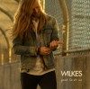 Product Image: Wilkes - Good To Be Us