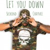 Product Image: Seckond Chaynce - Let You Down