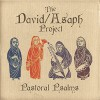 Product Image: The David Asaph Project - Pastoral Psalms