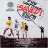 Product Image: Ishmael United - If You Can't Shout Saved!...You'll Have To Face The Penalty