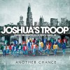 Product Image: Joshua's Troop - Another Chance