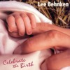 Lee Behnken - Celebtate The Birth
