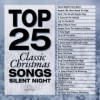 Product Image: Maranatha! Music - Top 25 Christmas Songs: Silent Night