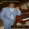 Product Image: Robi Rivers - Melodic Compositions