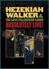 Product Image: Hezekiah Walker & The Love Fellowship Choir - Absolutely Live