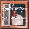Product Image: Matthew Ojar - Won't You Come Home