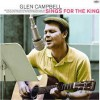 Product Image: Glen Campbell - Glen Campbell Sings For The King