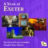 Product Image: The Choir Of Exeter Cathedral, Timothy Noon - A Year At Exeter