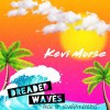 Product Image: Kevi Morse - Dreaded Waves