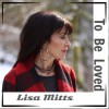 Product Image: Lisa Mitts - To Be Loved