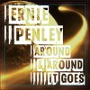 Product Image: Ernie Penley - Around & Around It Goes