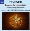 Product Image: John Tavener, Choir And Orchestra Of London, Jeremy Summerly - Lament For Jerusalem