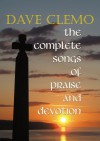 Product Image: Dave Clemo - The Complete Songs Of Praise And Devotion