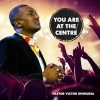 Product Image: Pastor Victor Onwudili - You Are At The Centre (ftg Mairo Ese)