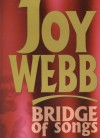 Product Image: Joy Webb - Bridge Of Songs