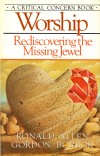 Product Image: Ronald Allen, Gordon Borror - Worship: Rediscovering The Missing Jewel