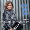 Product Image: Marie A Garton - Love Like You