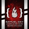 Samuel Day - Angels We Have Heard On High