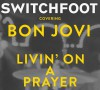 Product Image: Switchfoot - Living On A Prayer
