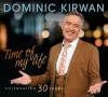 Product Image: Dominic Kirwan - Time Of My Life: Celebrating 30 Years