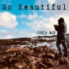 Product Image: Chris Roe - So Beautiful/Awaken (Single Version)