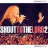 Hillsong Music Australia - Shout To The Lord 2