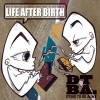 Product Image: Dying To Be Alive - Life After Birth