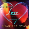 Product Image: Shariffa Nyan - Do It For Love ftg Dauntee Vellvett