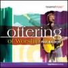 Product Image: Paul Baloche - Offering Of Worship