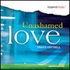 Product Image: Travis Cottrell - Unashamed Love