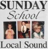 Product Image: Local Sound - Sunday School